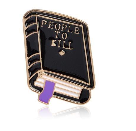People to kill odznáček (brož)