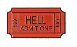 Hell Admit One 666 odznak (brož)