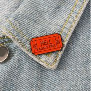 Hell Admit One 666 odznak / odznáček (brož)